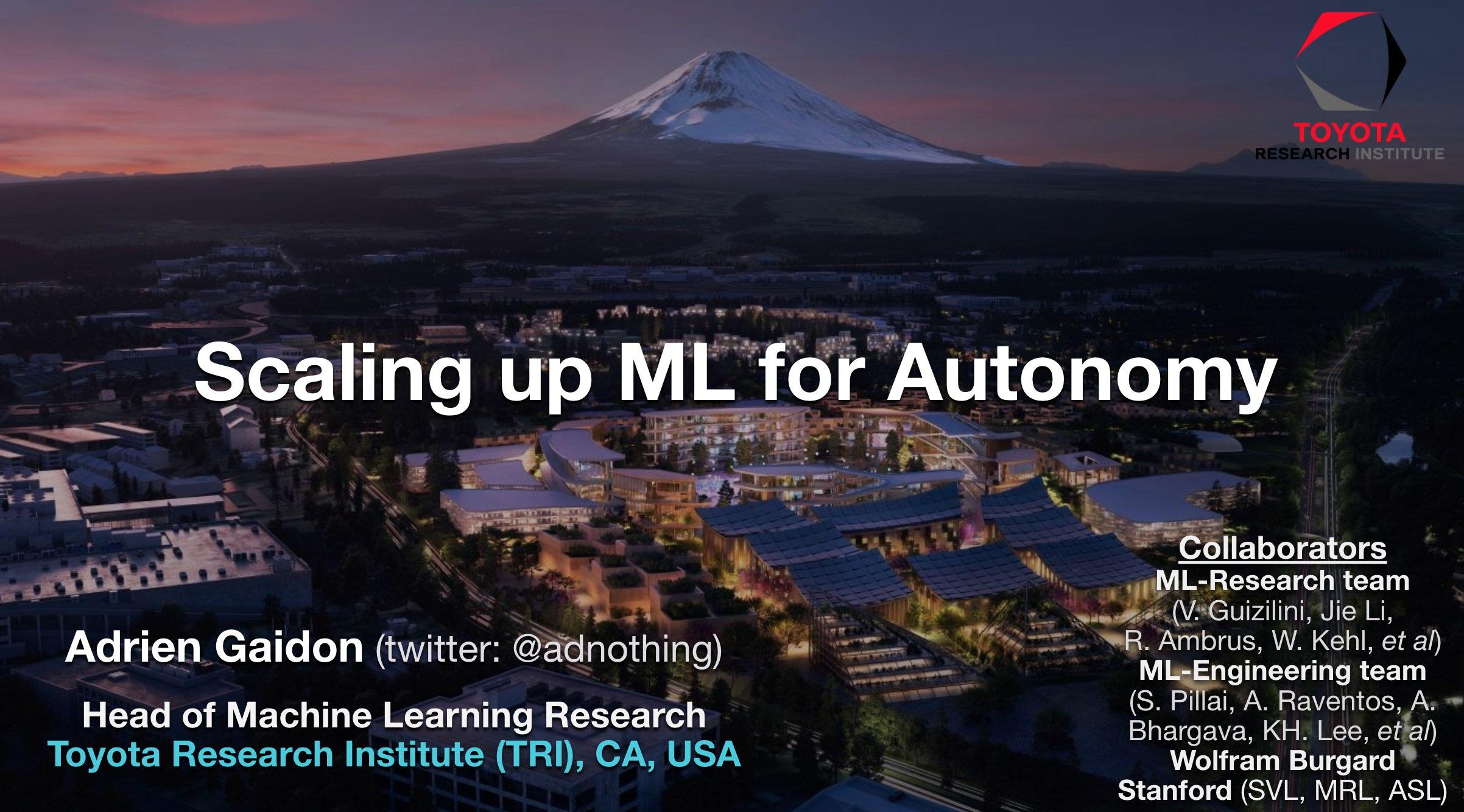 Scaling Up ML for Autonomy - Talk at Wayve, April 2020